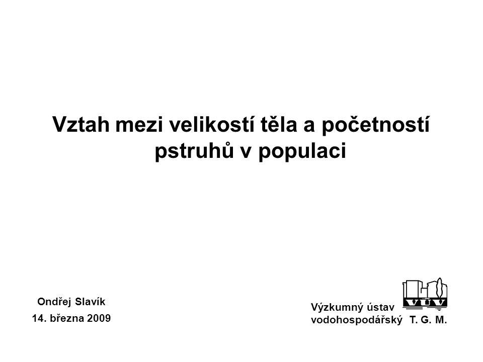 Vztah mezi velikostí těla a početností pstruhů v populaci Výzkumný ústav vodohospodářský T.