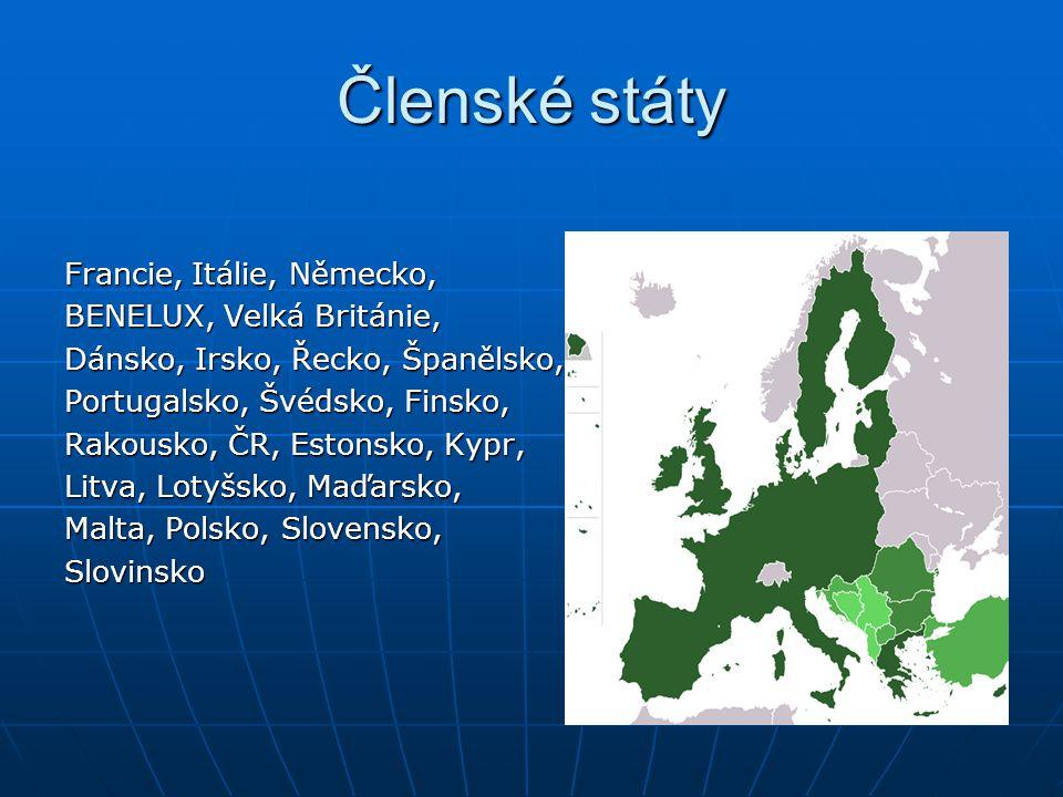 Členské státy Francie, Itálie, Německo, BENELUX, Velká Británie, Dánsko, Irsko, Řecko, Španělsko, Portugalsko, Švédsko, Finsko, Rakousko, ČR, Estonsko