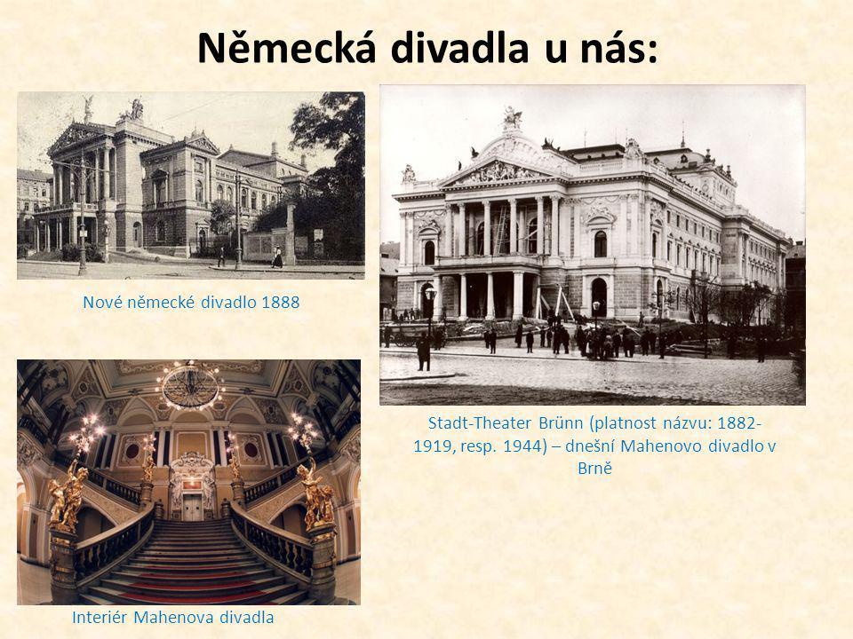 Německá divadla u nás: Nové německé divadlo 1888 Stadt-Theater Brünn (platnost názvu: 1882- 1919, resp. 1944) – dnešní Mahenovo divadlo v Brně Interié