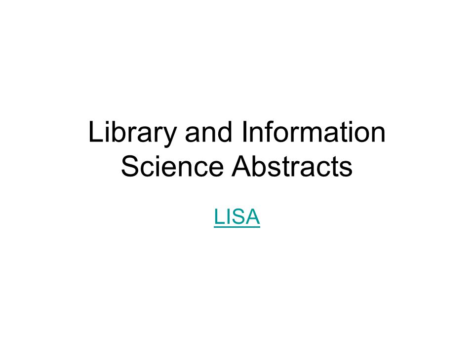 Library and Information Science Abstracts LISA