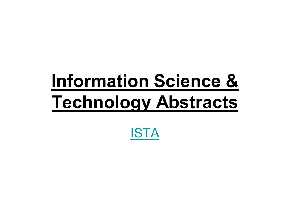 Information Science & Technology Abstracts ISTA