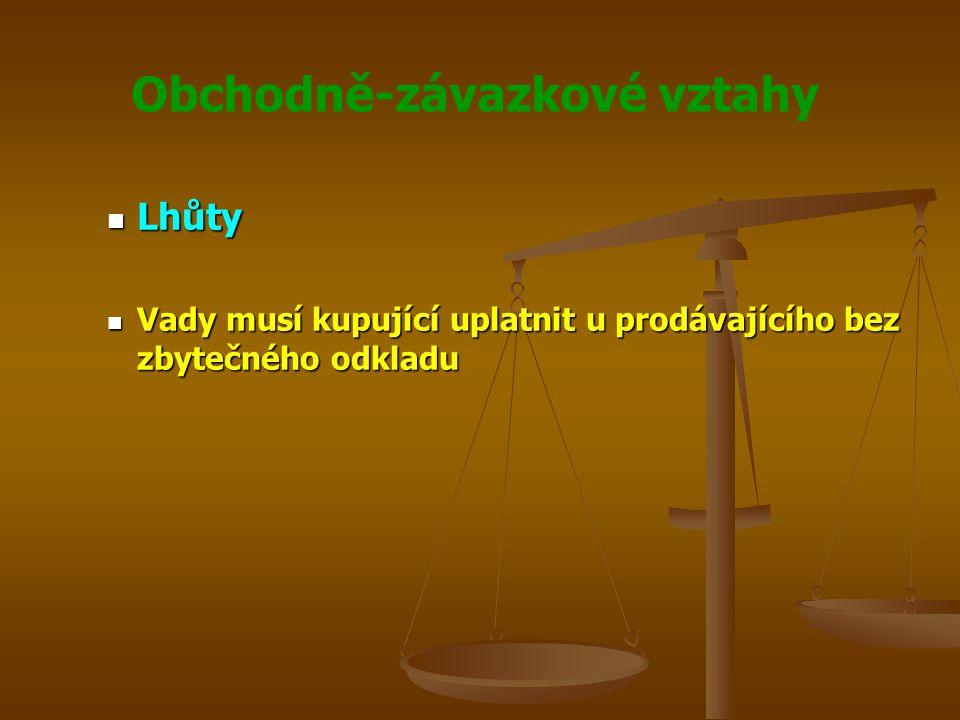 Obchodně-závazkové vztahy Smluvní pokuta Smluvní pokuta Má nejčastěji podobu jednorázové sankce Má nejčastěji podobu jednorázové sankce Judikát Nejvyššího soudu ČR ze dne 25.