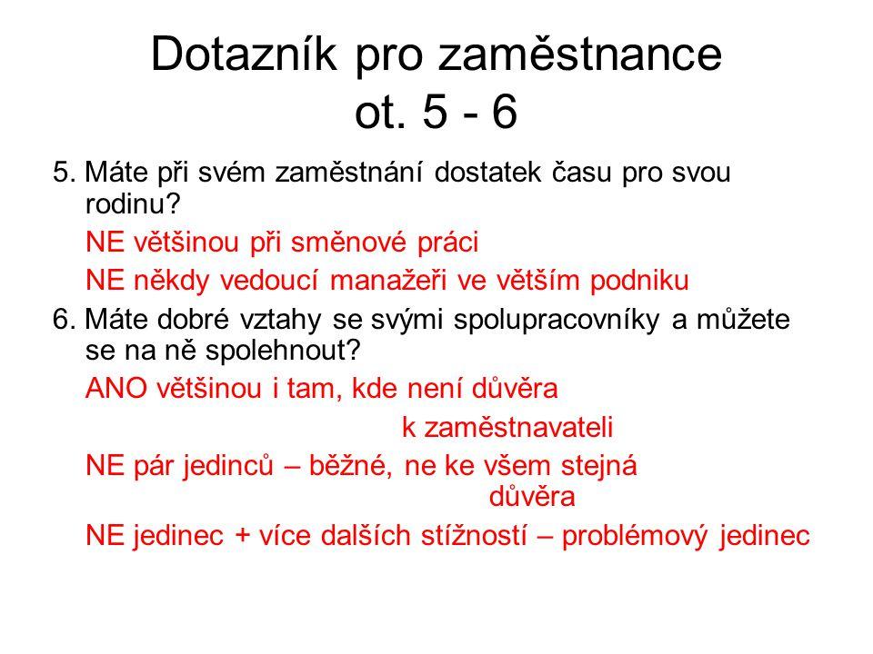 Dotazník pro zaměstnance ot.7 - 8 7.