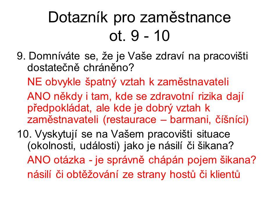 Dotazník pro zaměstnance ot. 9 - 10 9.