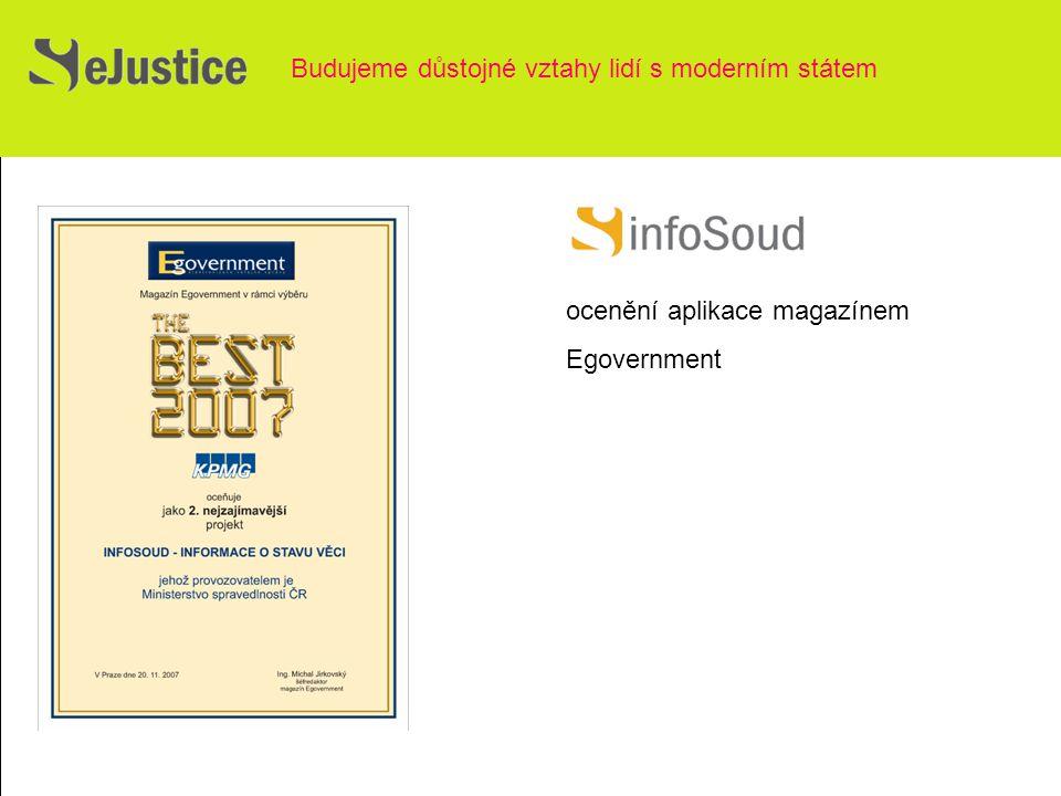 Budujeme důstojné vztahy lidí s moderním státem ocenění aplikace magazínem Egovernment