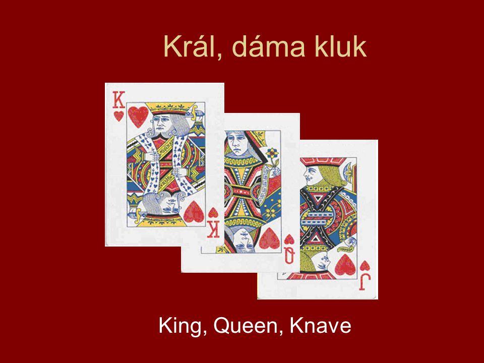 Král, dáma kluk King, Queen, Knave