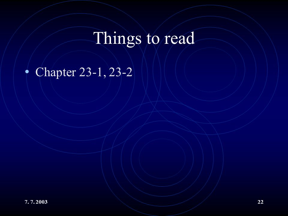 Things to read Chapter 23-1, 23-2