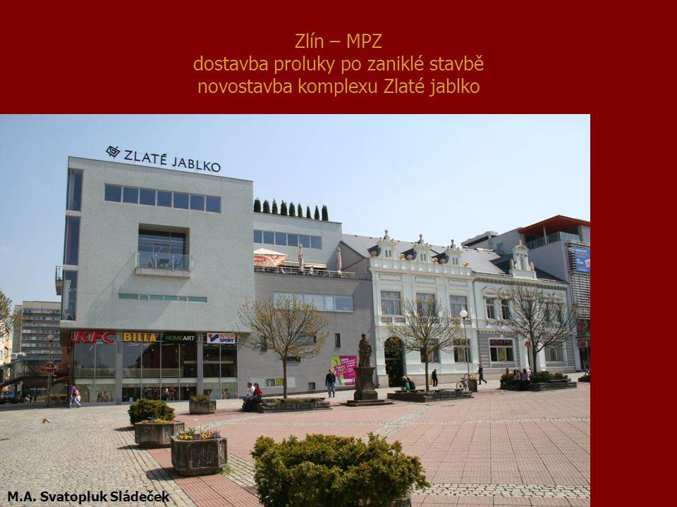 Zlín – MPZ dostavba proluky po zaniklé stavbě novostavba komplexu Zlaté jablko M.A. Svatopluk Sládeček