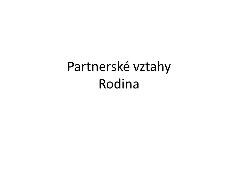 Partnerské vztahy Rodina