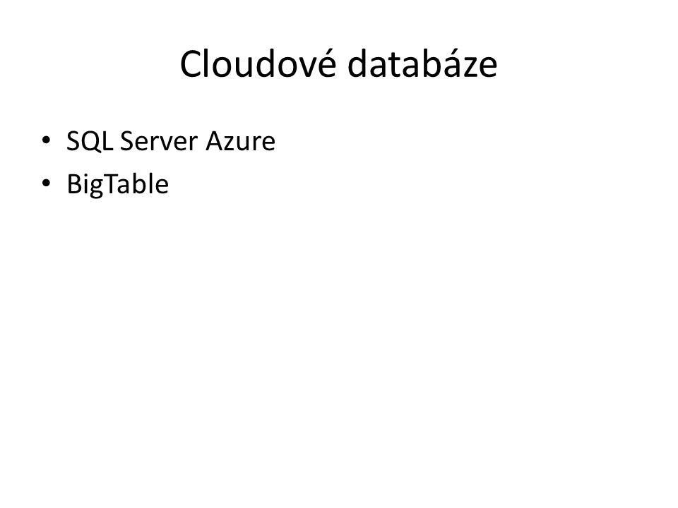 Cloudové databáze SQL Server Azure BigTable
