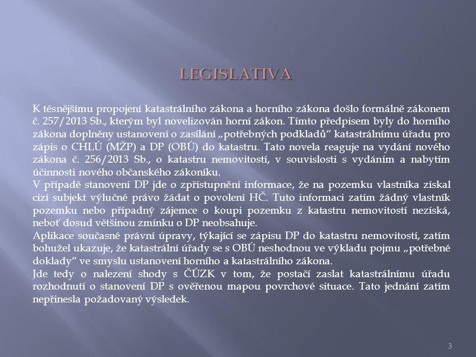 K těsnějšímu propojení katastrálního zákona a horního zákona došlo formálně zákonem č.