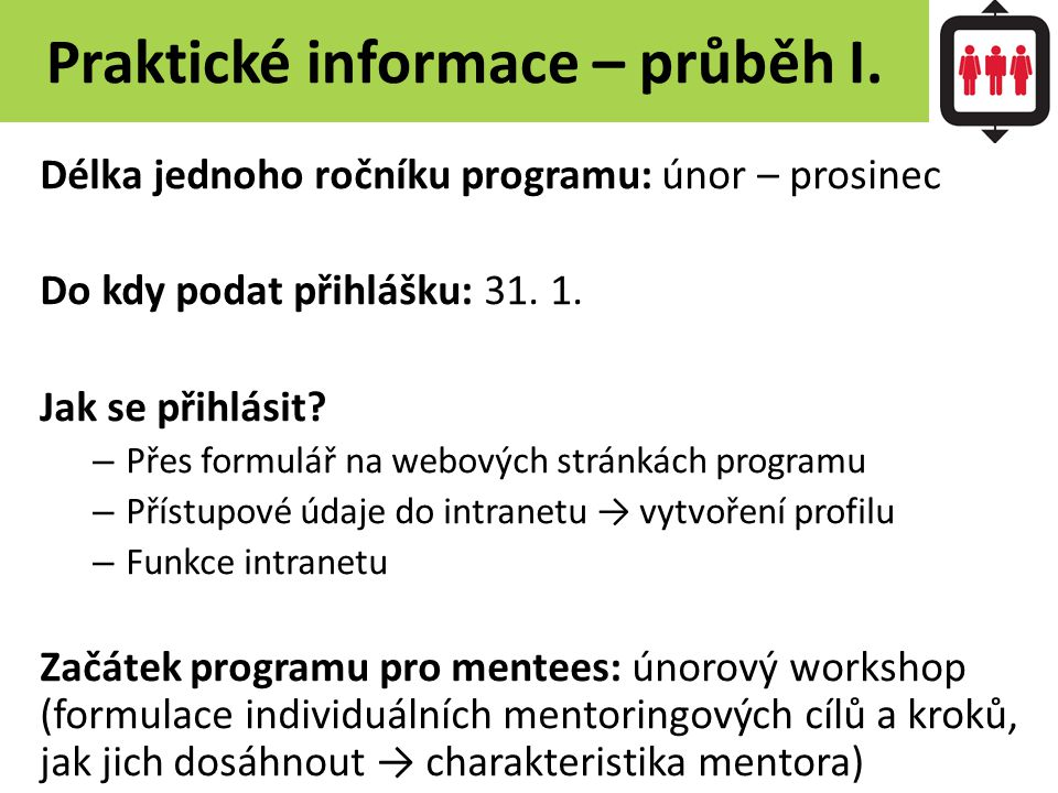 Praktické informace – průběh I.
