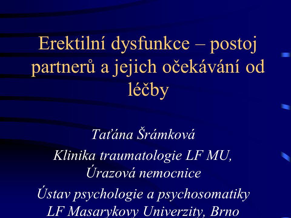 Erektilní dysfunkce – postoj partnerů ženy častěji než muži považují ED za párový problém, pokud muži ED neřeší je to především proto, že o ni nemají odvahu mluvit souvislost ED a rozpadu manželství je asi u pětiny rozvodů, buď jako příčina nebo jako důsledek ED Weiss, P.: ED a její dopad na partnerský život z pohledu muže, Brno, 2008.