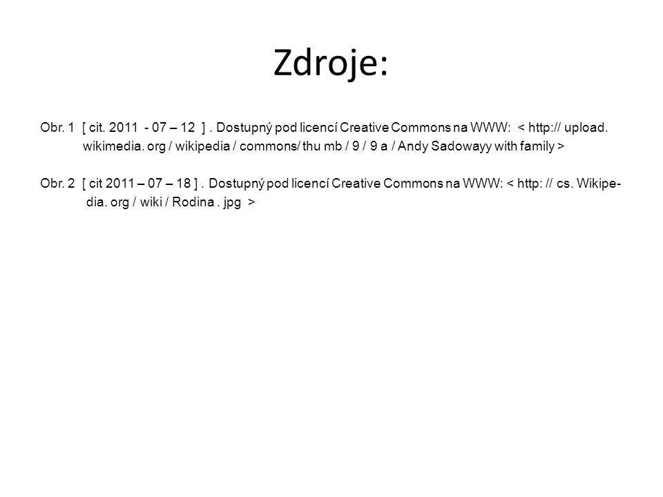 Zdroje: Obr.1 [ cit. 2011 - 07 – 12 ].