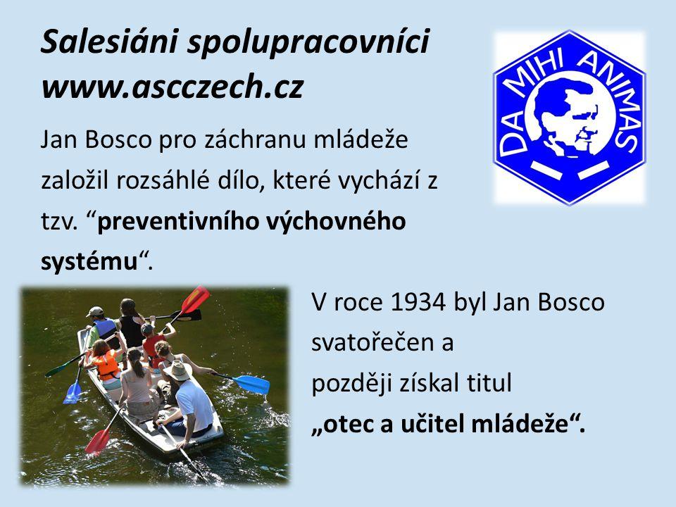 Salesiáni spolupracovníci www.ascczech.cz KDO JSME??.