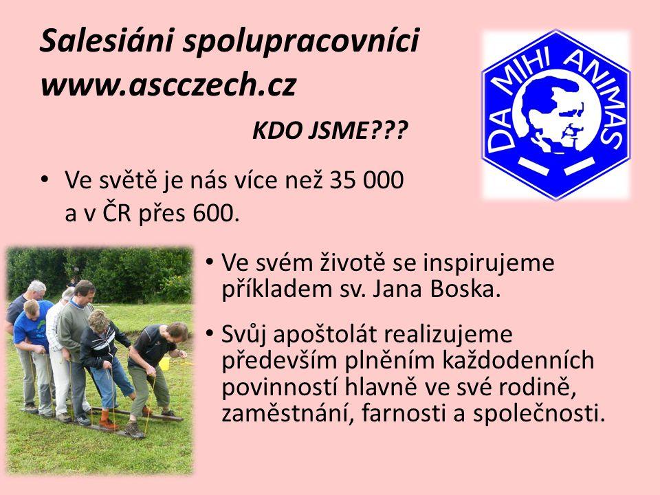 Salesiáni spolupracovníci www.ascczech.cz CO DĚLÁME??.