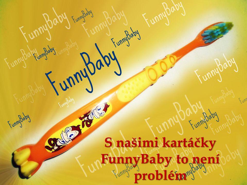 S našimi kartáčky FunnyBaby to není problém