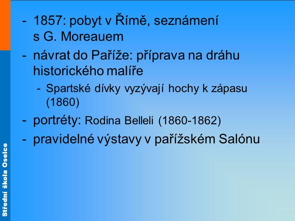 Střední škola Oselce -1857: pobyt v Římě, seznámení s G.
