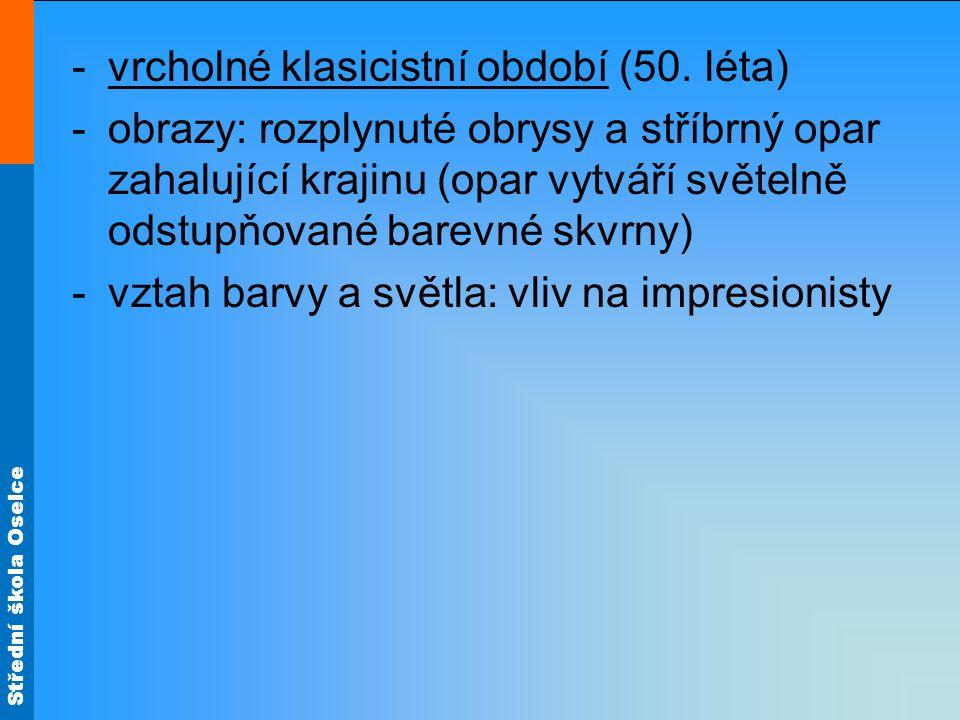 Střední škola Oselce -vrcholné klasicistní období (50.