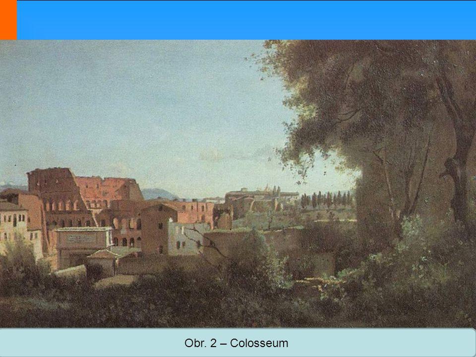 Střední škola Oselce Obr. 2 – Colosseum