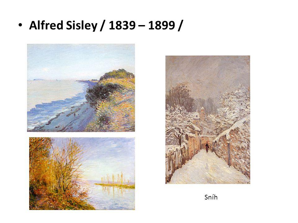 Alfred Sisley / 1839 – 1899 / Sníh