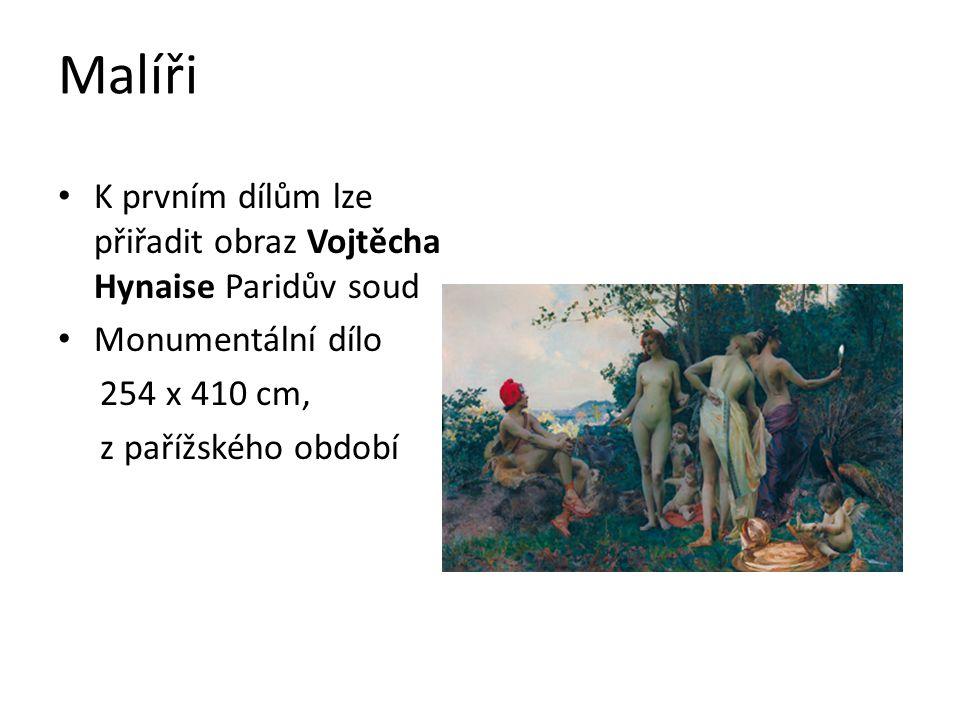 Malíři K prvním dílům lze přiřadit obraz Vojtěcha Hynaise Paridův soud Monumentální dílo 254 x 410 cm, z pařížského období