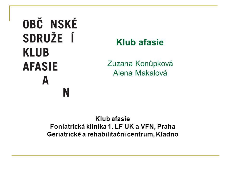 OS Klub afasie v letech 2000 - 2013 původně svépomocné sdružení, od r.