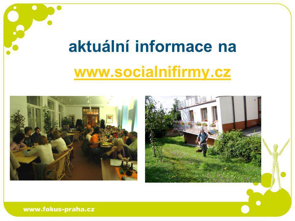 aktuální informace na www.socialnifirmy.cz