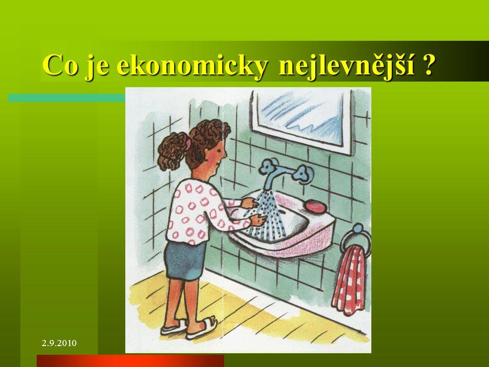 2.9.2010 Co je ekonomicky nejlevnější ?