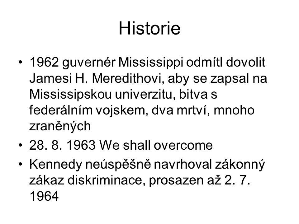 Historie 1962 guvernér Mississippi odmítl dovolit Jamesi H. Meredithovi, aby se zapsal na Mississipskou univerzitu, bitva s federálním vojskem, dva mr