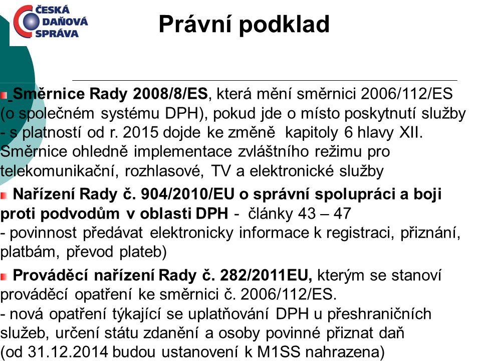 Směrnice Rady 2008/8/ES, která mění směrnici 2006/112/ES (o společném systému DPH), pokud jde o místo poskytnutí služby - s platností od r. 2015 dojde