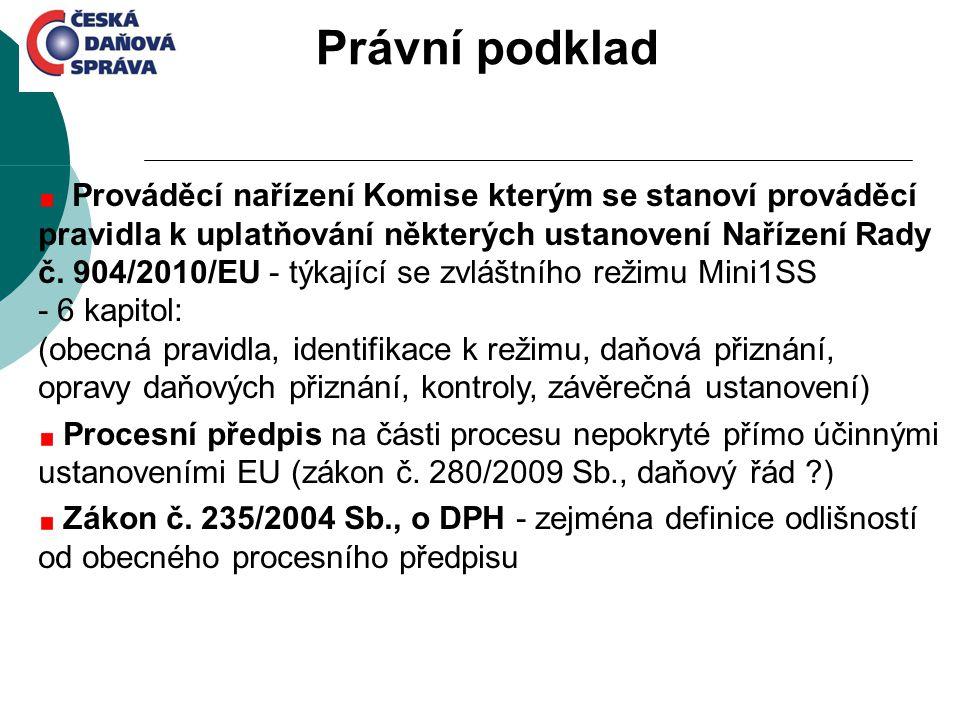 Prováděcí nařízení Komise kterým se stanoví prováděcí pravidla k uplatňování některých ustanovení Nařízení Rady č. 904/2010/EU - týkající se zvláštníh