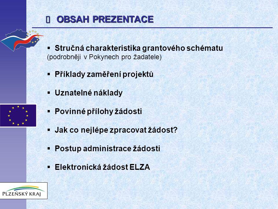  ZAMĚŘENÍ GRANTOVÉHO SCHÉMATU  Vytváří podmínky pro možnou neinvestiční podporu organizací pracujících v oblasti sociální integrace v Plzeňském kraji.