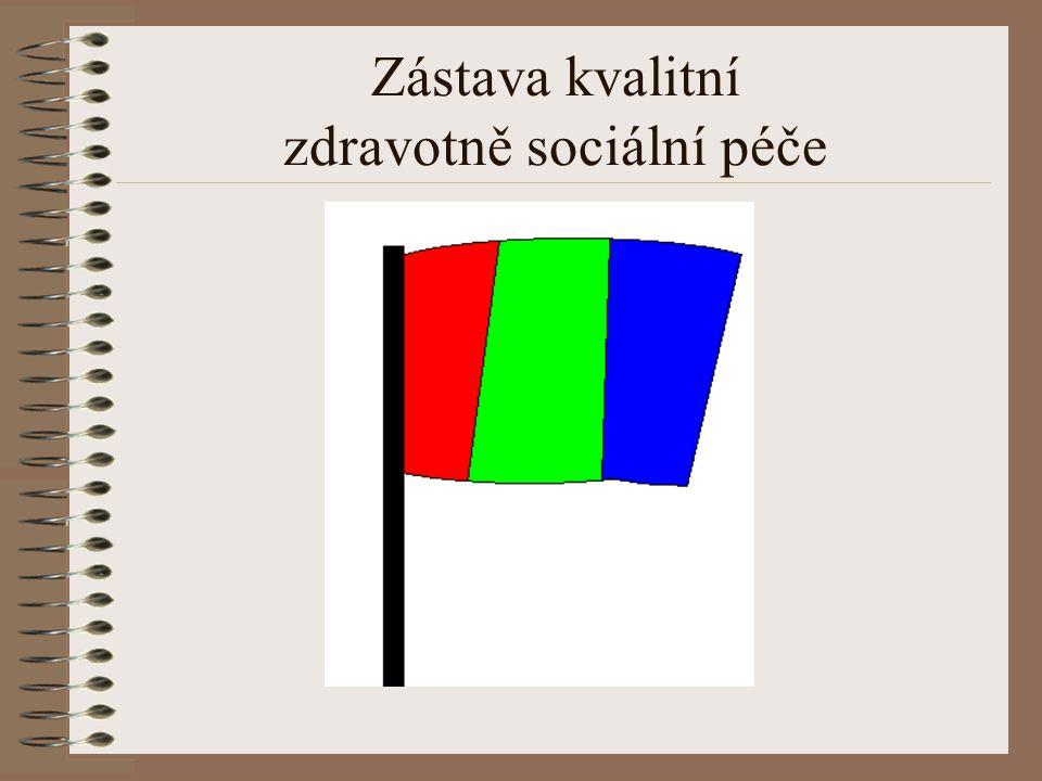 Zástava kvalitní zdravotně sociální péče