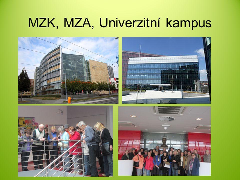 MZK, MZA, Univerzitní kampus