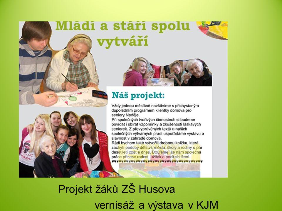 Projekt žáků ZŠ Husova vernisáž a výstava v KJM