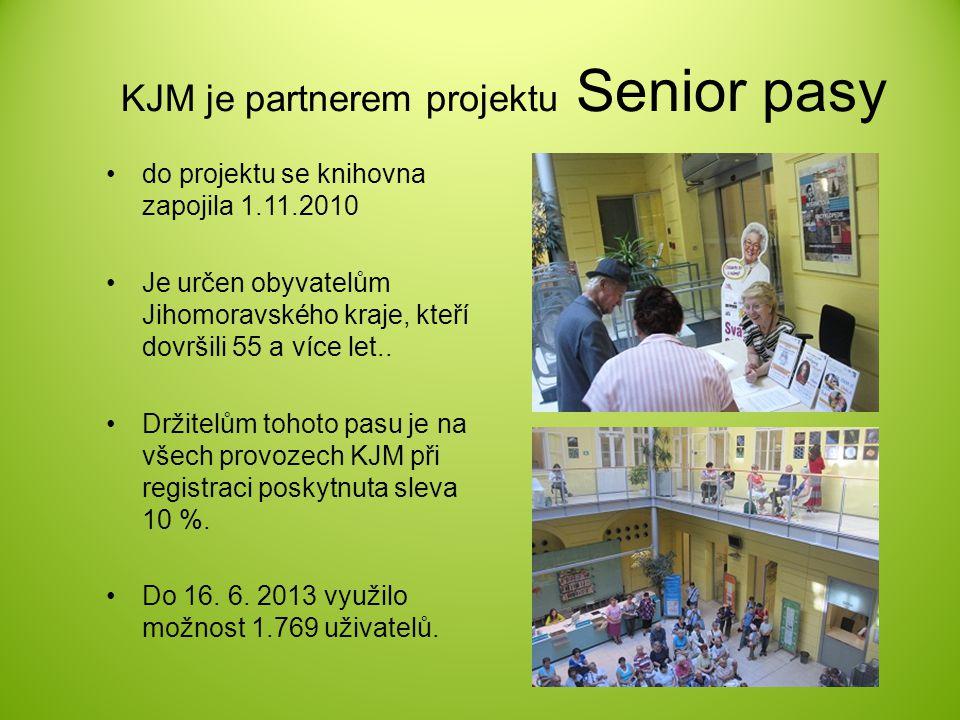 KJM je partnerem projektu Senior pasy do projektu se knihovna zapojila 1.11.2010 Je určen obyvatelům Jihomoravského kraje, kteří dovršili 55 a více le