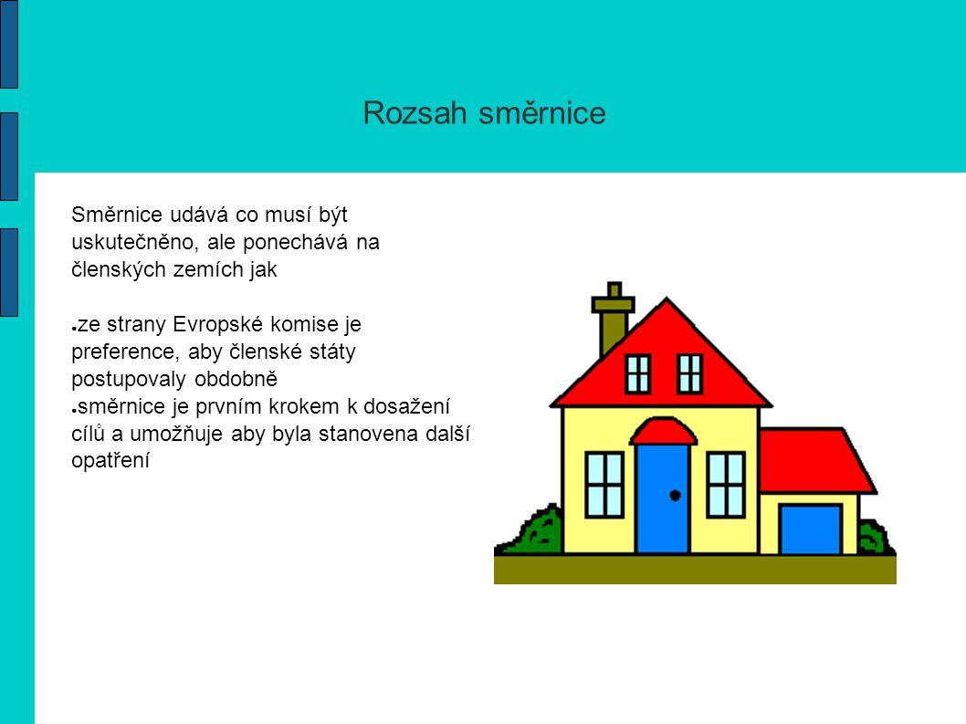 Obsah směrnice ● článek 4 – zavedení jednotného rámce pro výpočet celkové energetické náročnosti budov (místo měrné spotřeby tepla bude kvalita budov hodnocena energií spotřebovanou pro větrání,ventilaci,klimatizaci,osvětlování a vytápění) ● článek 5 – stanovení minimálních požadavků na energetickou náročnost nových budov ● článek 6 – stanovení minimálních požadavků na energetickou náročnost větších staveb u kterých dochází ke změně stavby ● článek 7 – zavedení energetického certifikátu budov ● článek 8 – zavedení pravidelné kontroly účinnosti kotlů ● článek 9 – zavedení inspekce klimatizačních systémů