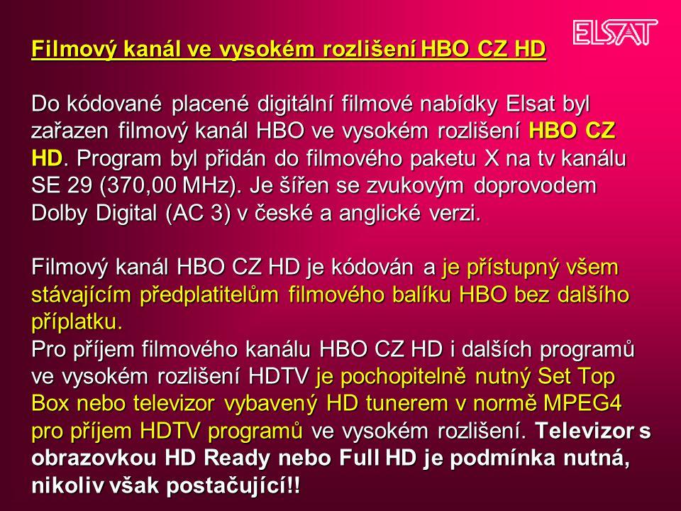 Filmový kanál ve vysokém rozlišení HBO CZ HD Do kódované placené digitální filmové nabídky Elsat byl zařazen filmový kanál HBO ve vysokém rozlišení HB