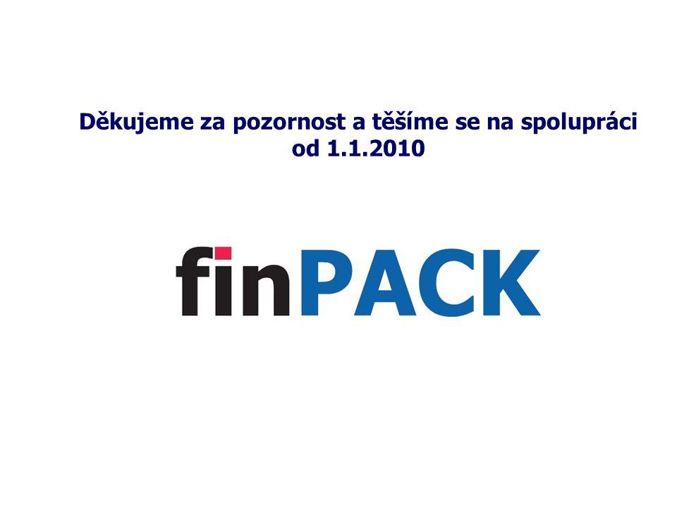 Děkujeme za pozornost a těšíme se na spolupráci od 1.1.2010
