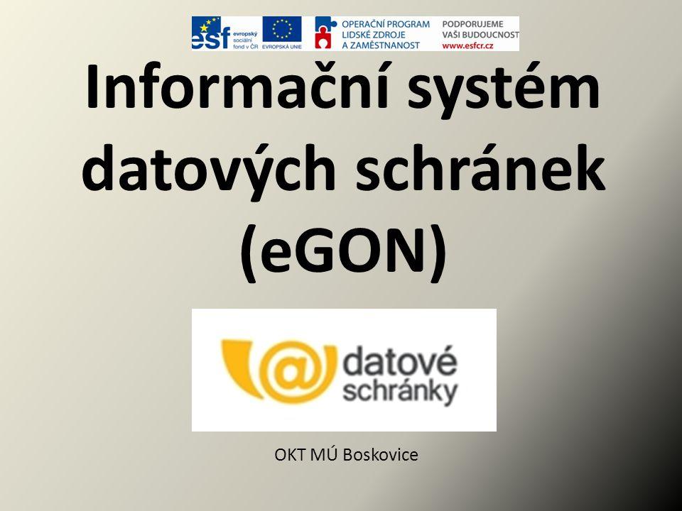 Informační systém datových schránek (eGON) Plán školení: 1.