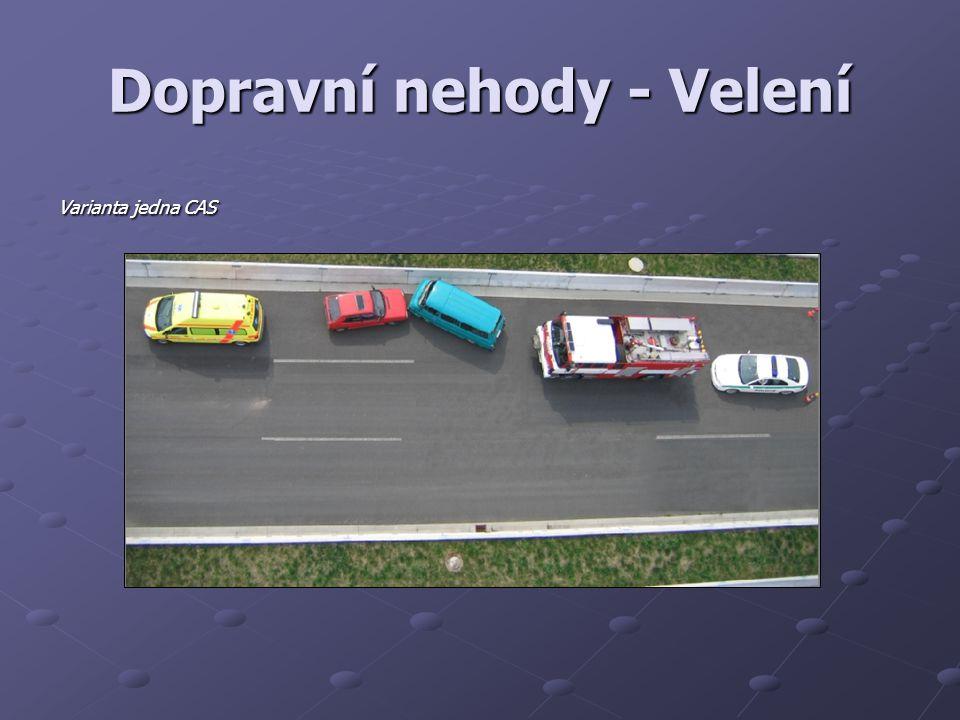 Dopravní nehody - Velení Varianta jedna CAS