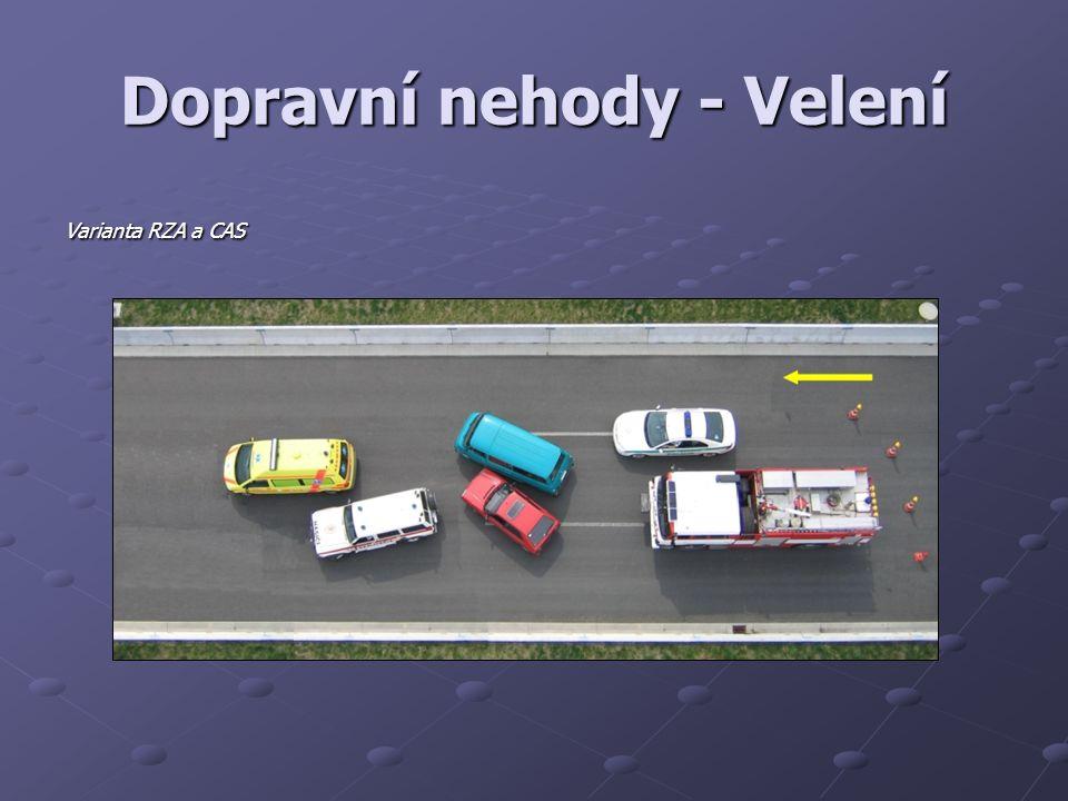 Dopravní nehody - Velení Varianta RZA a CAS