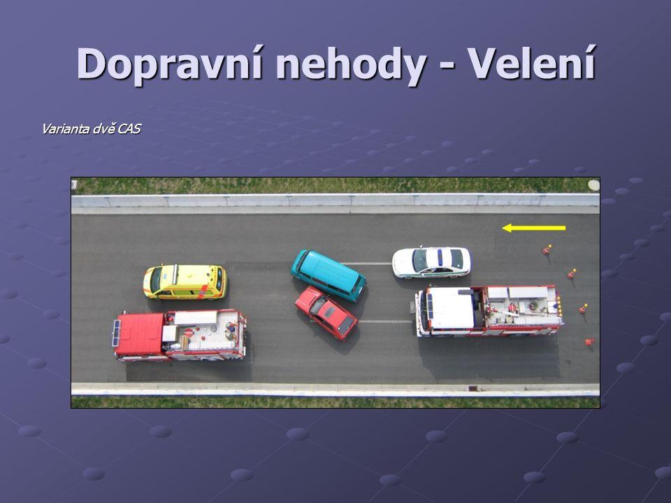 Dopravní nehody - Velení Varianta dvě CAS