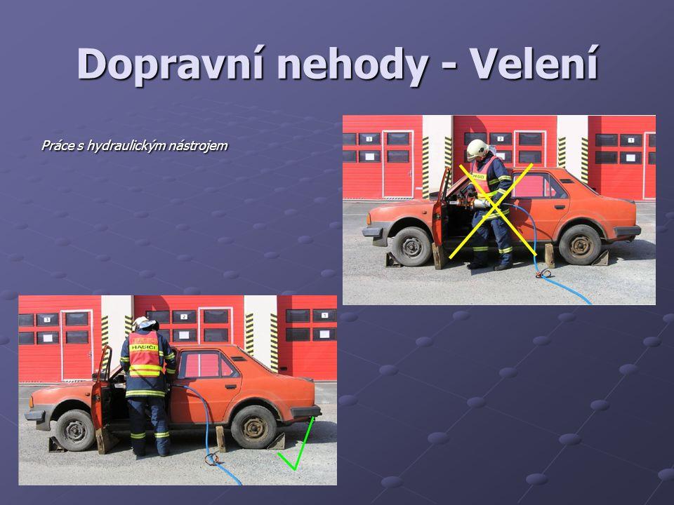 Dopravní nehody - Velení Práce s hydraulickým nástrojem