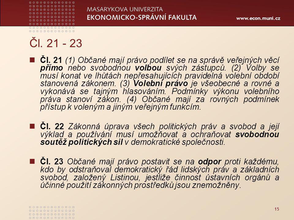 www.econ.muni.cz 15 Čl.21 - 23 Čl.