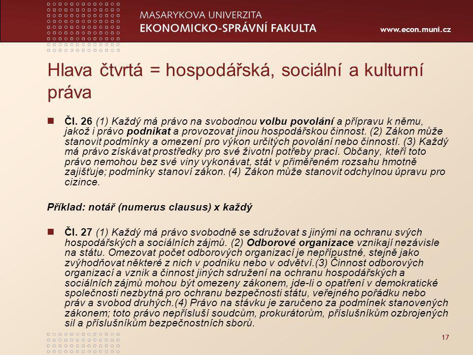 www.econ.muni.cz 17 Hlava čtvrtá = hospodářská, sociální a kulturní práva Čl.