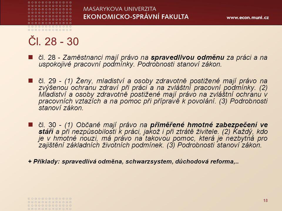 www.econ.muni.cz 18 Čl.28 - 30 čl.