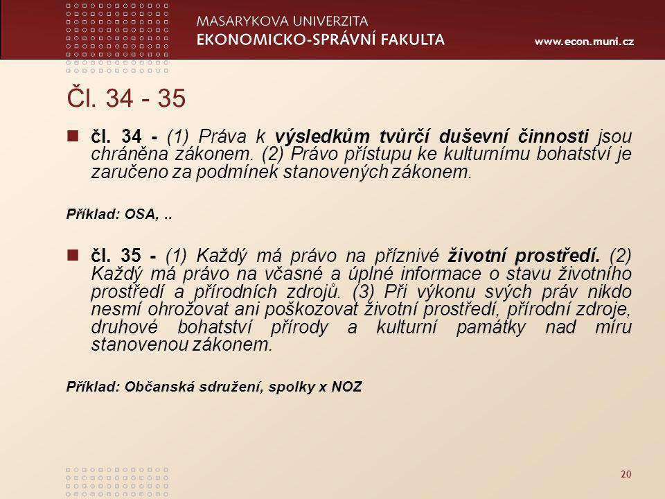 www.econ.muni.cz 20 Čl.34 - 35 čl.