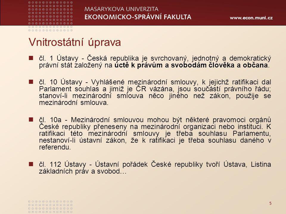 www.econ.muni.cz 5 Vnitrostátní úprava čl.